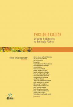 Psicologia Escolar: desafios e bastidores na educação pública