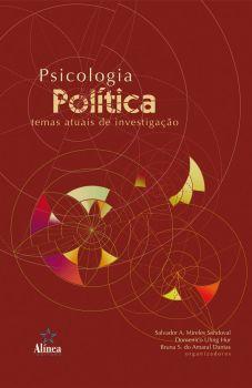 Psicologia Política: temas atuais de investigação
