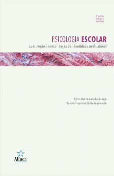Psicologia Escolar: construção e consolidação da identidade profissional