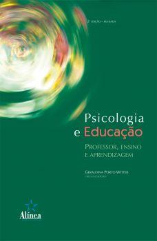Psicologia e Educação: professor, ensino e aprendizagem