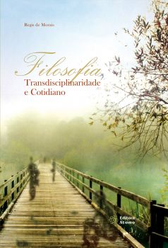 Filosofia, Transdisciplinaridade e Cotidiano