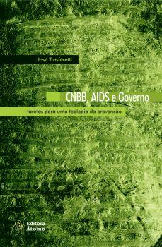 CNBB, AIDS e Governo: Tarefas para uma Teologia da Prevenção