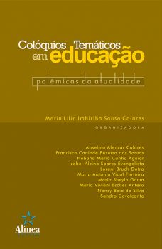 Colóquios Temáticos em Educação: Polêmicas da Atualidade