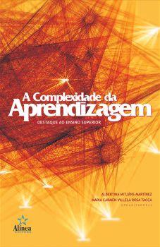 A Complexidade da Aprendizagem: destaque ao ensino superior
