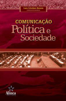 Comunicação, Política e Sociedade