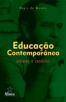 Educação Contemporânea: olhares e cenários
