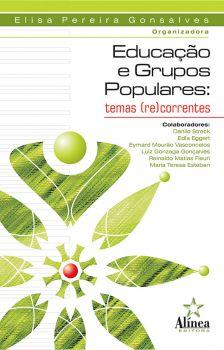 Educação e Grupos Populares: temas (re)correntes