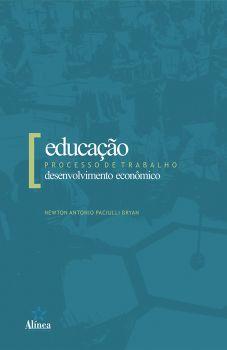 Educação, Processo de Trabalho e Desenvolvimento econômico