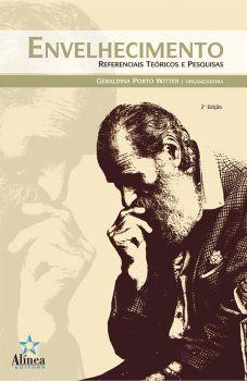 Envelhecimento: referenciais teóricos e pesquisas
