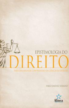 Epistemologia do Direito: para melhor compreensão da ciência do Direito
