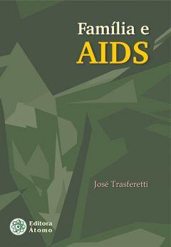 Família e AIDS: comunicação, conscientização e saúde
