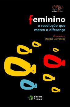 Feminino: a resolução que marca a diferença