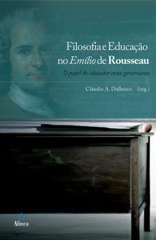 Filosofia e Educação no Emílio de Rousseau: o papel do educador como governante