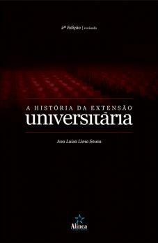 A História da Extensão Universitária