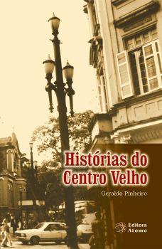 Histórias do Centro Velho