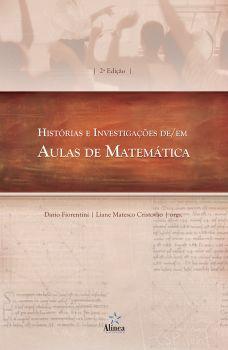 Histórias e Investigações de/em Aulas de Matemática