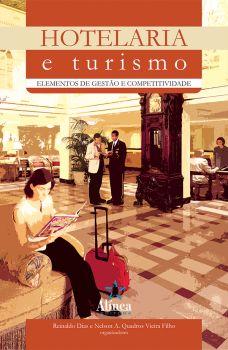 Hotelaria e Turismo: elementos de gestão e competitividade