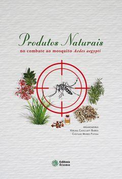Produtos naturais no combate ao mosquito Aedes aegypti