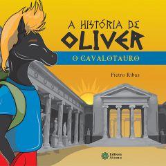 A história de Oliver: o cavalotauro