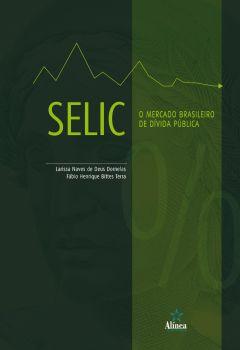 SELIC: O mercado brasileiro de dívida pública