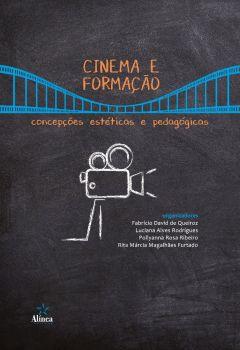 Cinema e formação: concepções estéticas e pedagógicas