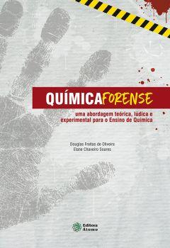 Química forense: uma abordagem teórica, lúdica e experimental para o ensino de química