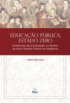 Educação Pública, Estado Zero: tendências de privatização no âmbito da Nova Gestão Pública na Inglaterra