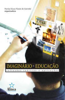 Imaginário e Educação: reflexões teóricas e aplicações