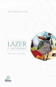 Lazer e Sociedade: múltiplas relações