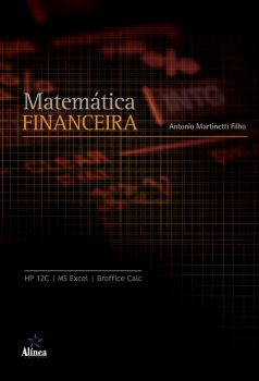 Matemática Financeira: HP12C / MS Excel / Broffice Calc