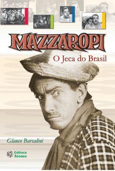 Mazzaropi: O Jeca do Brasil