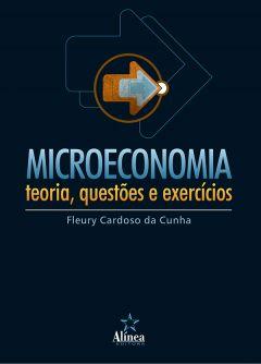 Microeconomia: teoria, questões e exercícios