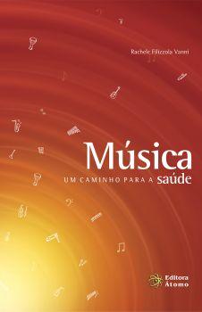 Música: um caminho para a saúde