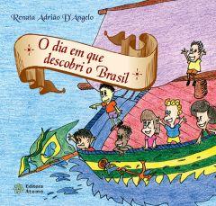 O Dia em que Descobri o Brasil