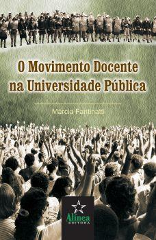 O Movimento Docente na Universidade Pública