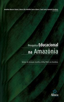 Pesquisa Educacional na Amazônia: relatos de iniciação