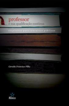 Professor e sua Qualificação Contínua: requisitos para concursos públicos