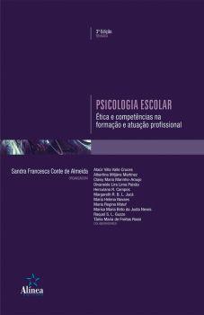 Psicologia Escolar: ética e competências na formação e atuação profissional