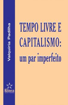 Tempo Livre e Capitalismo