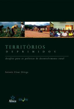 Territórios Deprimidos: desafios para as políticas de desenvolvimento rural