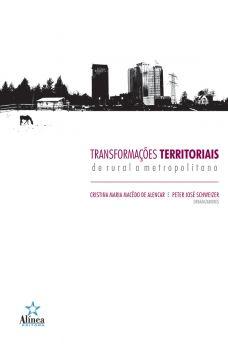 Transformações Territoriais: de rural a metropolitano