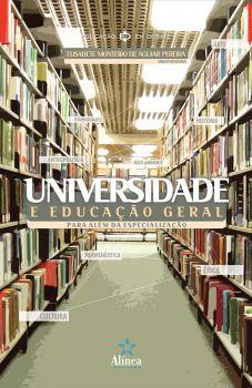 Universidade e Educação Geral: para além da especialização
