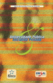 Universidade Pública e Iniciativa Privada