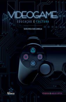 Videogame, Educação e Cultura